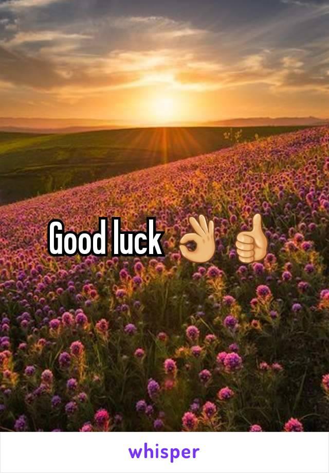 Good luck 👌👍