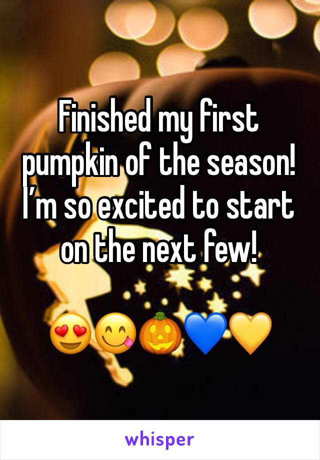 Finished my first pumpkin of the season! I'm so excited to start on the next few!   😍😋🎃💙💛