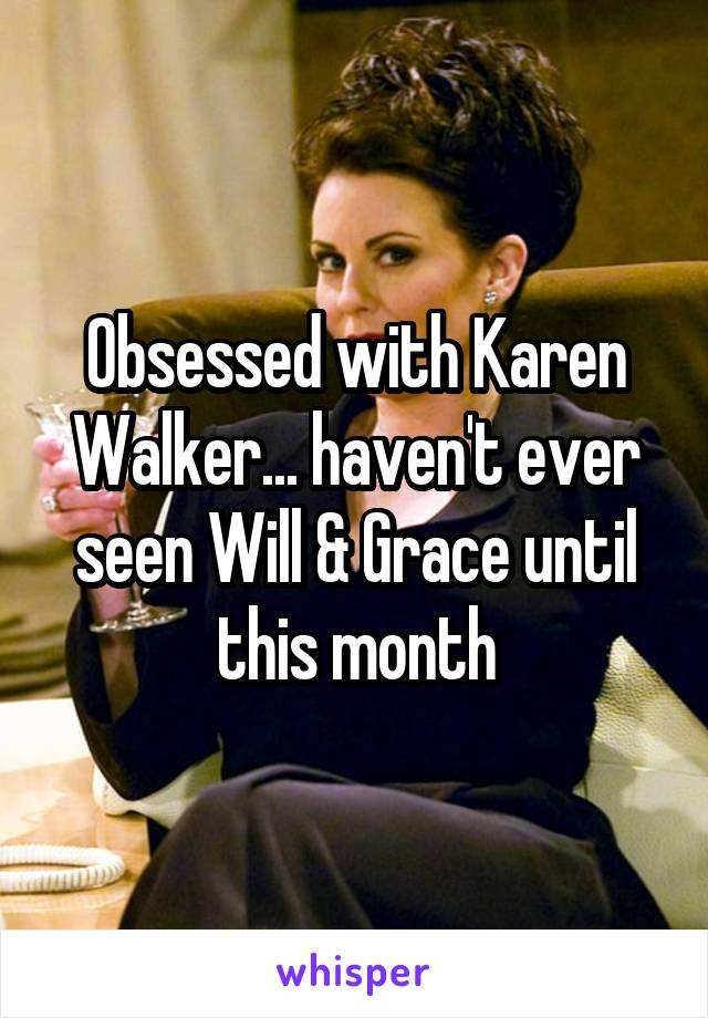 Obsessed with Karen Walker... haven't ever seen Will & Grace until this month