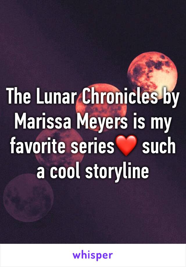The Lunar Chronicles by Marissa Meyers is my favorite series❤️ such a cool storyline