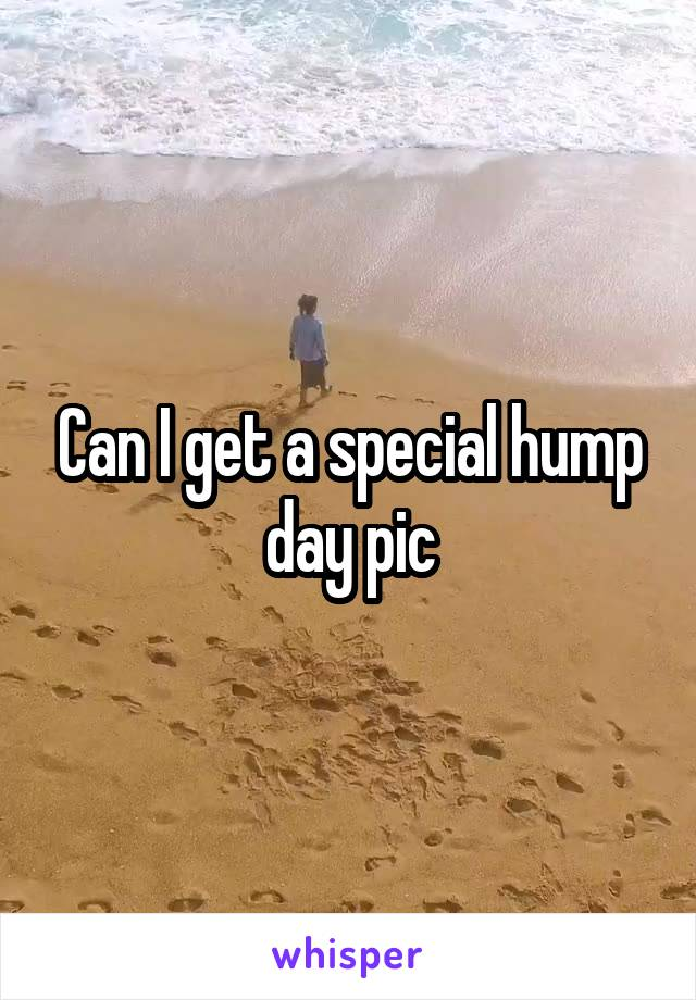 Can I get a special hump day pic