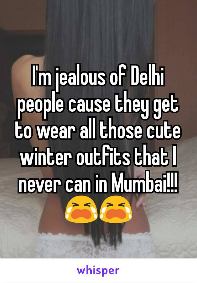 I'm jealous of Delhi people cause they get to wear all those cute winter outfits that I never can in Mumbai!!! 😭😭