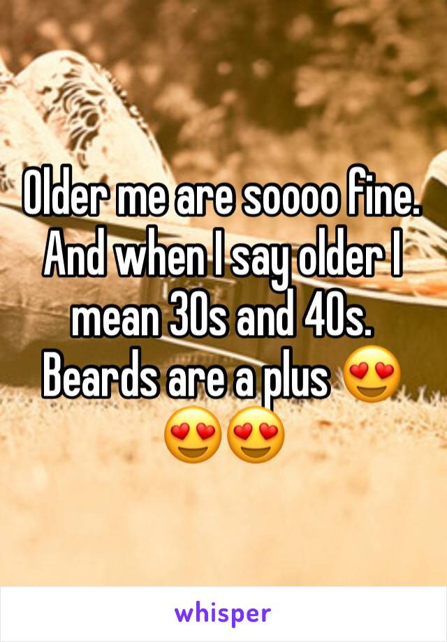 Older me are soooo fine. And when I say older I mean 30s and 40s. Beards are a plus 😍😍😍