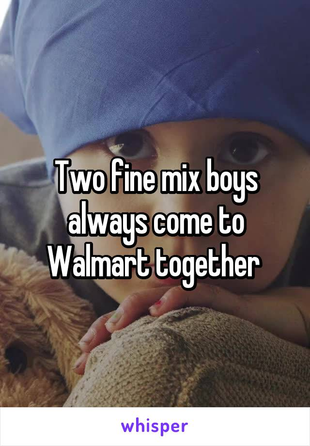 Two fine mix boys always come to Walmart together