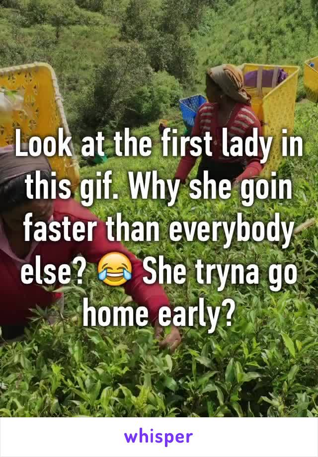 Look at the first lady in this gif. Why she goin faster than everybody else? 😂 She tryna go home early?