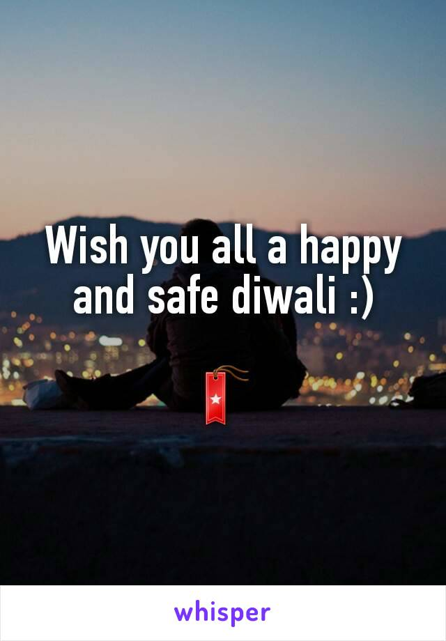 Wish you all a happy and safe diwali :)  🔖