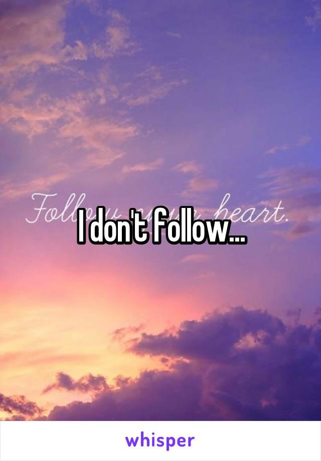 I don't follow...