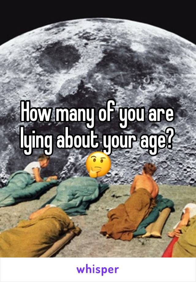How many of you are lying about your age? 🤔