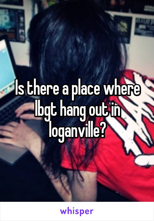 Is there a place where lbgt hang out in loganville?