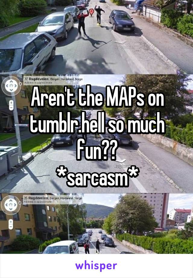 Aren't the MAPs on tumblr.hell so much fun?? *sarcasm*