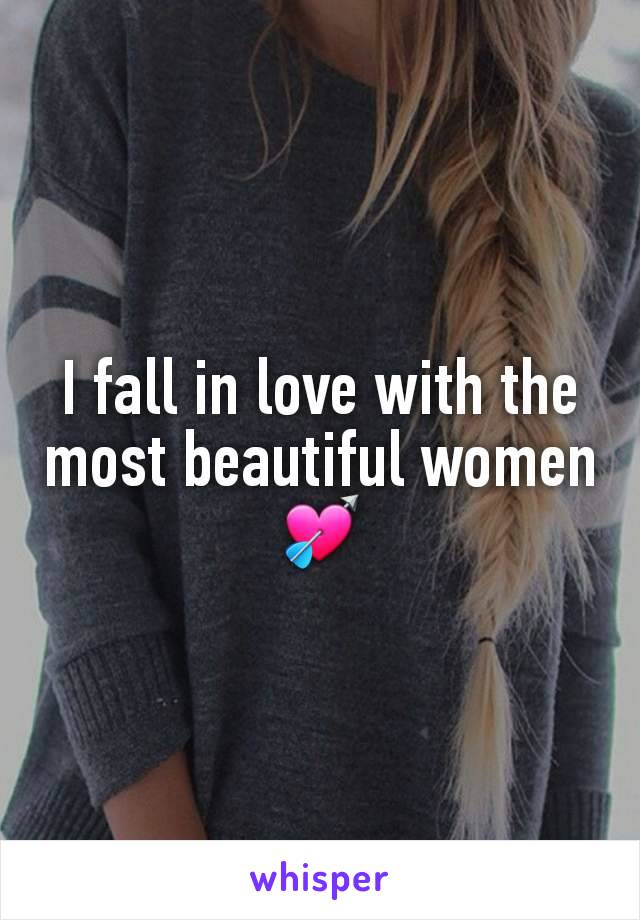 I fall in love with the most beautiful women💘
