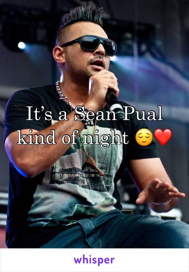It's a Sean Pual kind of night 😌❤️