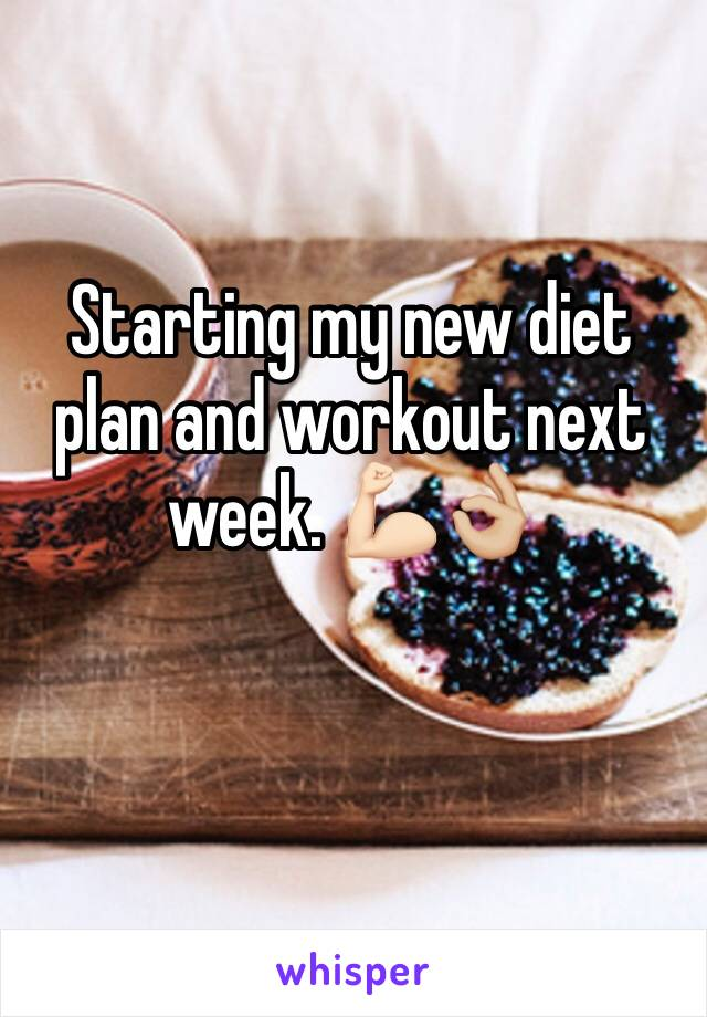 Starting my new diet plan and workout next week. 💪🏻👌🏼