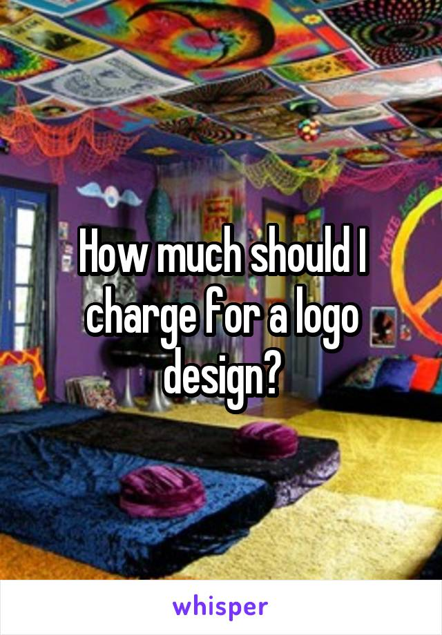 How much should I charge for a logo design?