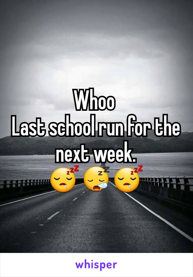 Whoo  Last school run for the next week. 😴😪😴