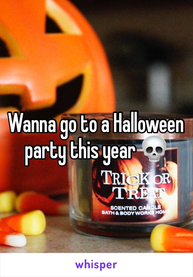 Wanna go to a Halloween party this year 💀