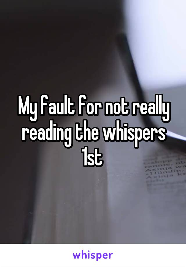 My fault for not really reading the whispers 1st
