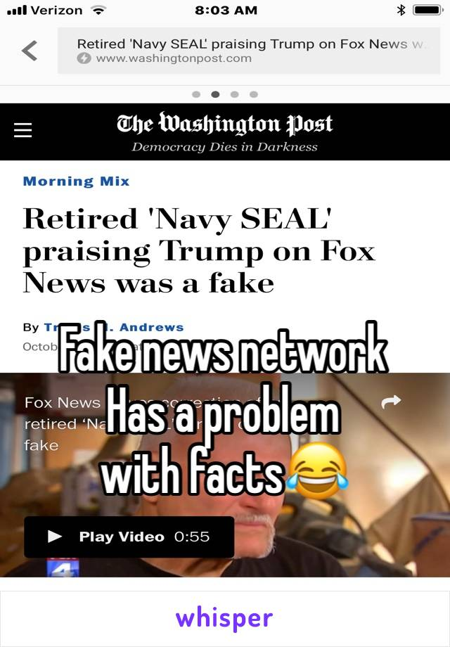 Fake news network Has a problem with facts😂