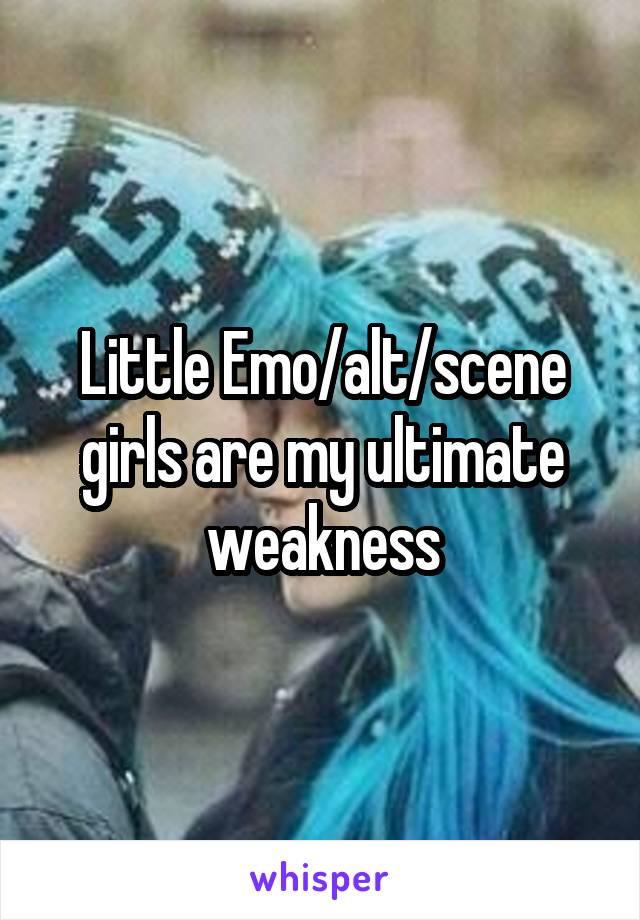 Little Emo/alt/scene girls are my ultimate weakness