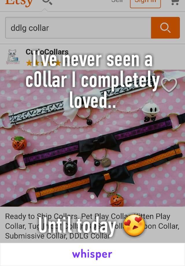 I've never seen a c0llar I completely loved..      Until today 😍