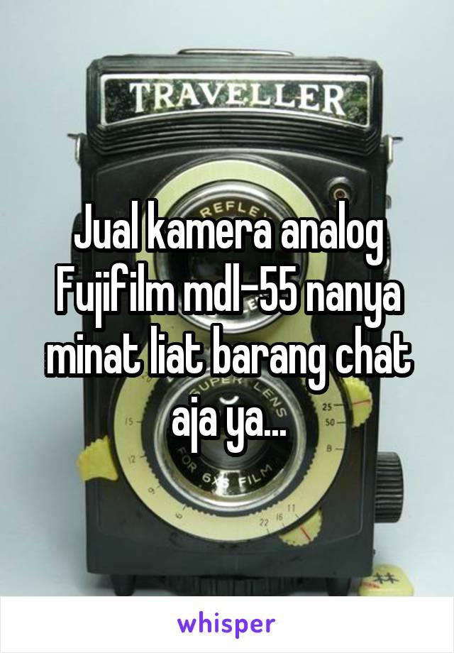 Jual kamera analog Fujifilm mdl-55 nanya minat liat barang chat aja ya...