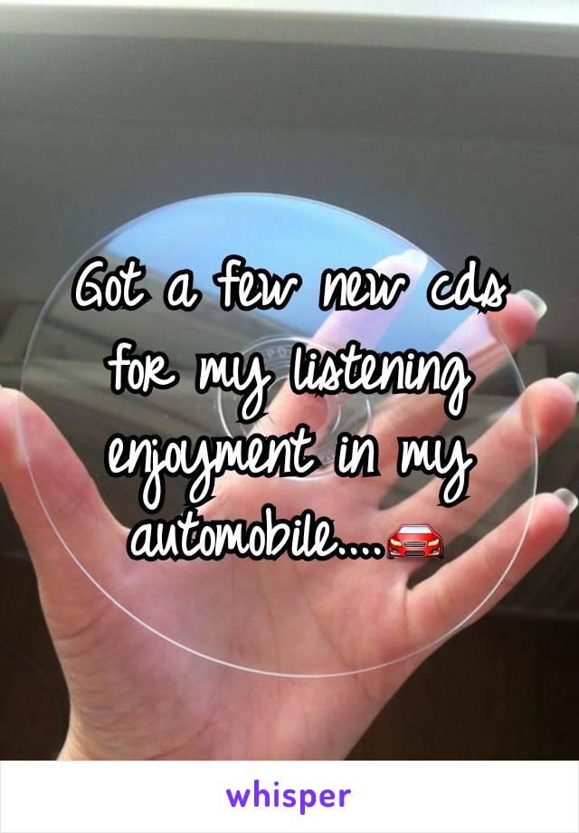 Got a few new cds for my listening enjoyment in my automobile....🚘