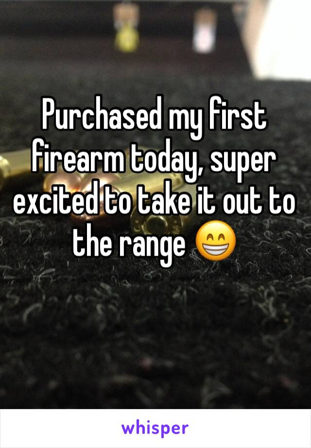Purchased my first firearm today, super excited to take it out to the range 😁