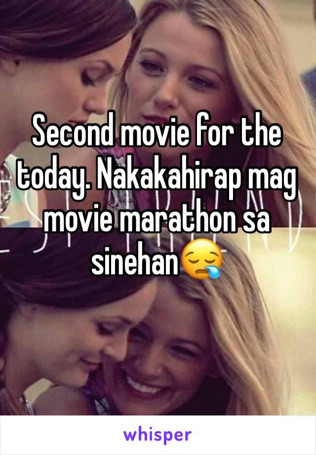 Second movie for the today. Nakakahirap mag movie marathon sa sinehan😪