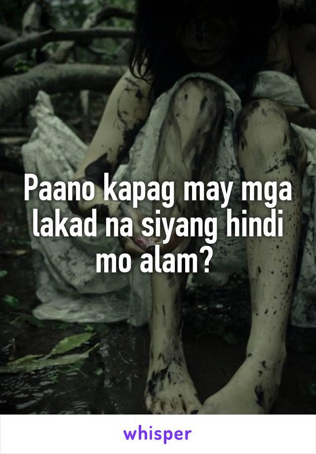Paano kapag may mga lakad na siyang hindi mo alam?