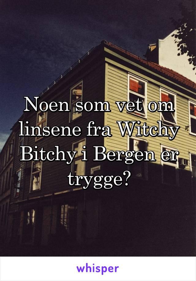 Noen som vet om linsene fra Witchy Bitchy i Bergen er trygge?