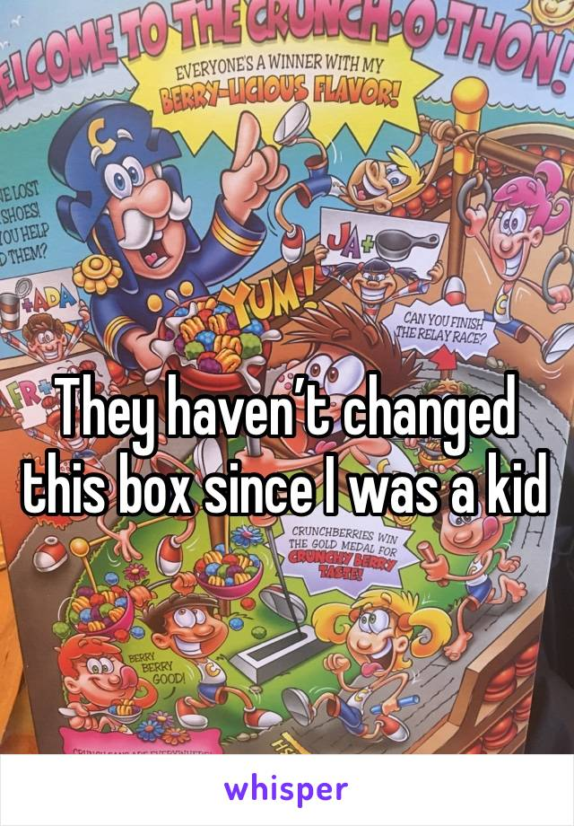 They haven't changed this box since I was a kid