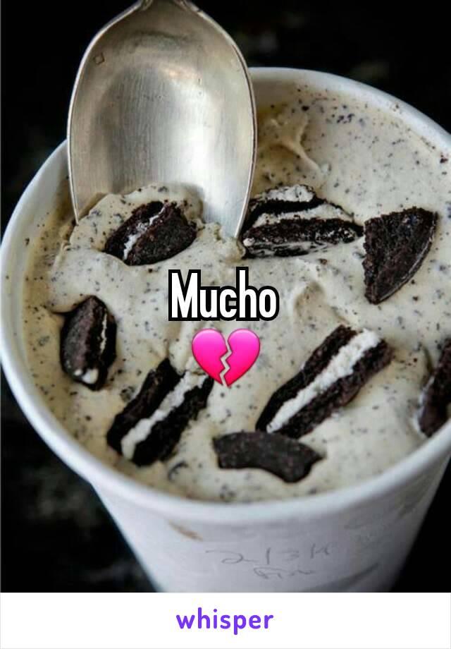 Mucho 💔