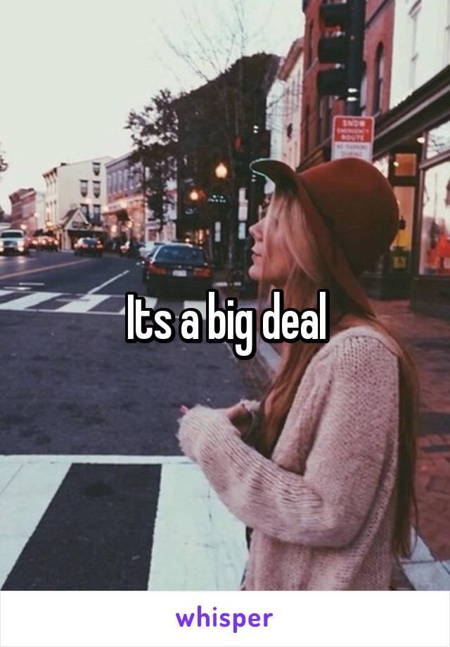 Its a big deal