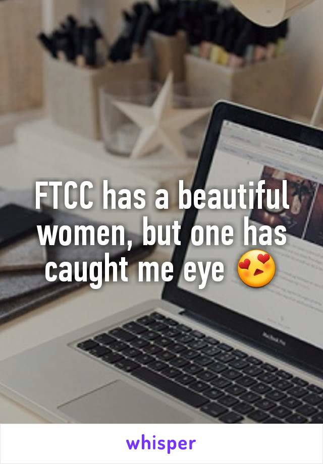 FTCC has a beautiful women, but one has caught me eye 😍