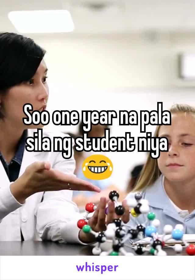 Soo one year na pala sila ng student niya 😂