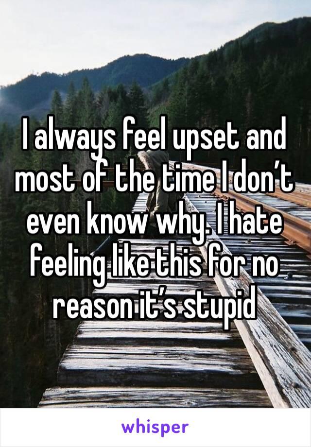 feeling upset for no reason - 640×920