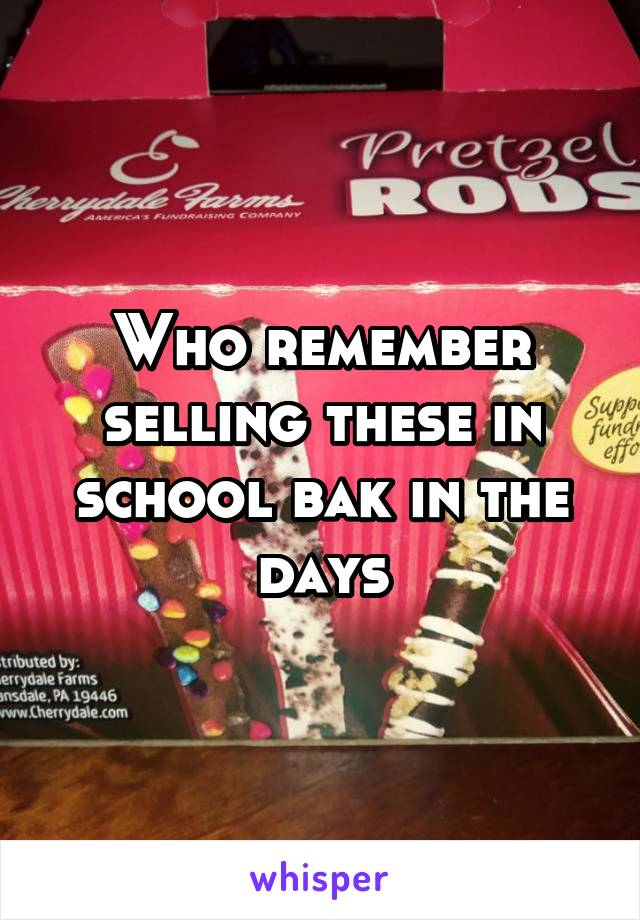 Who remember selling these in school bak in the days