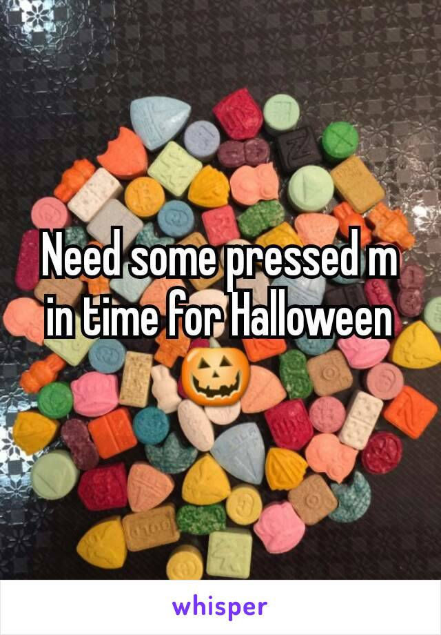 Need some pressed m in time for Halloween 🎃