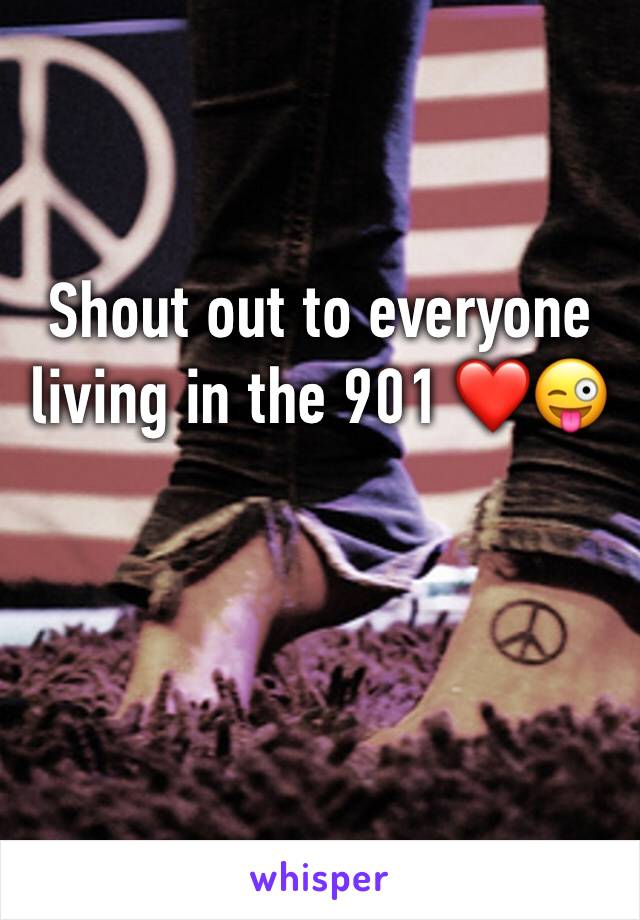 Shout out to everyone living in the 901 ❤️😜