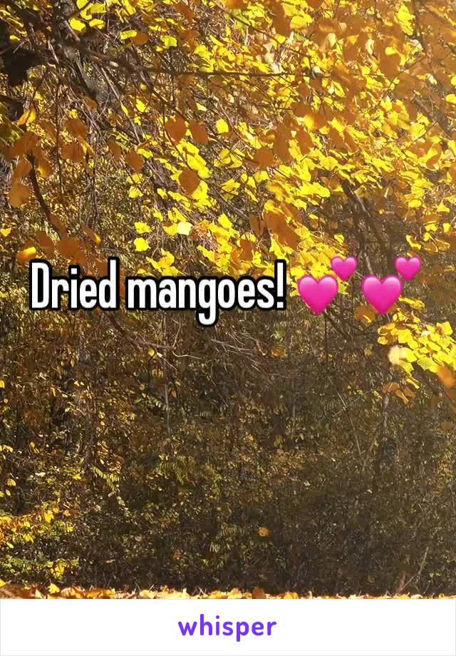 Dried mangoes! 💕💕