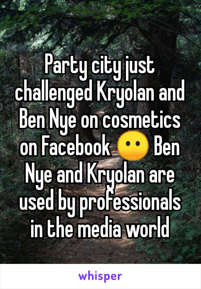 Party city just challenged Kryolan and Ben Nye on cosmetics on Facebook 😶 Ben Nye and Kryolan are used by professionals in the media world