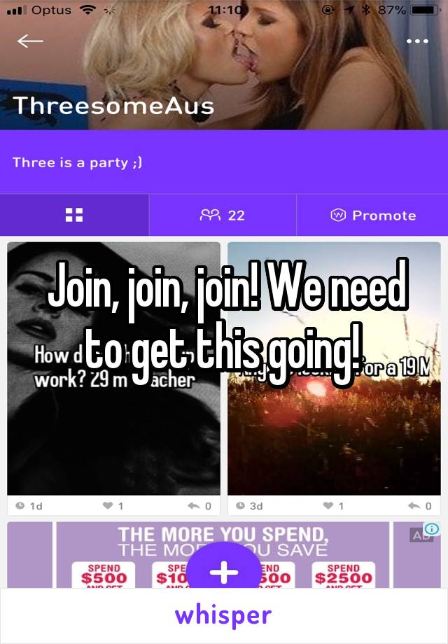 Join, join, join! We need to get this going!