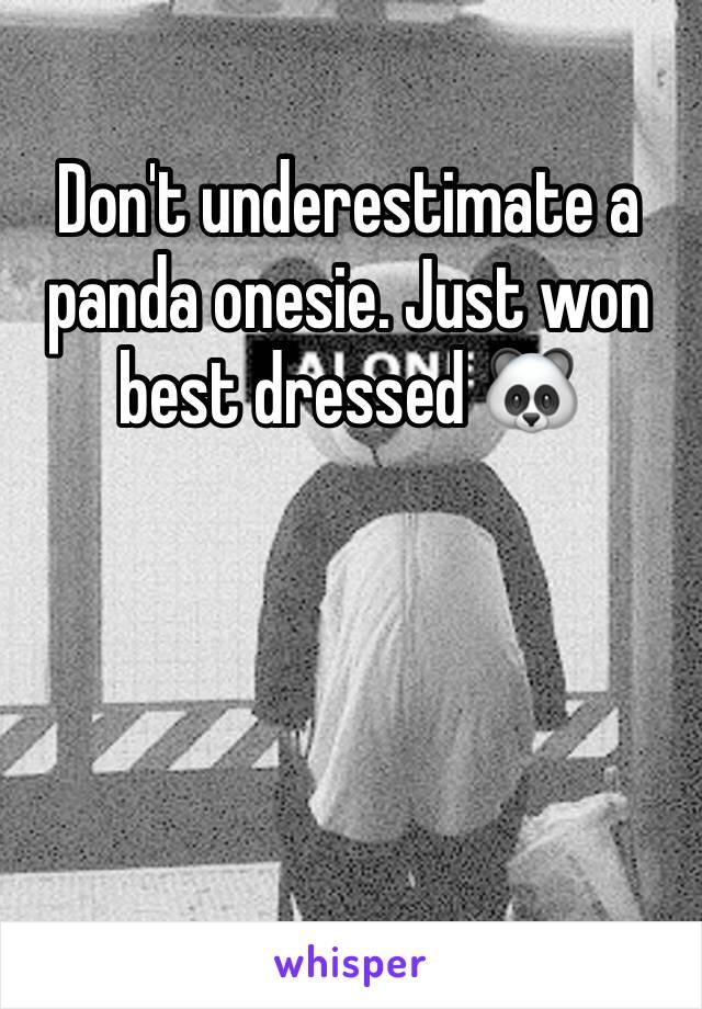 Don't underestimate a panda onesie. Just won best dressed 🐼