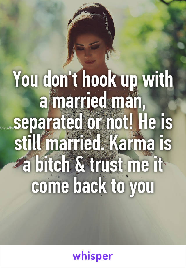 Hookup A Married Man Who Is Separated
