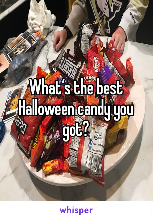 What's the best Halloween candy you got?