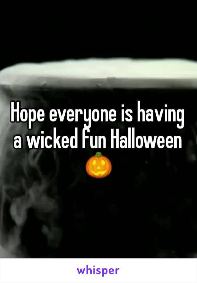 Hope everyone is having a wicked fun Halloween 🎃