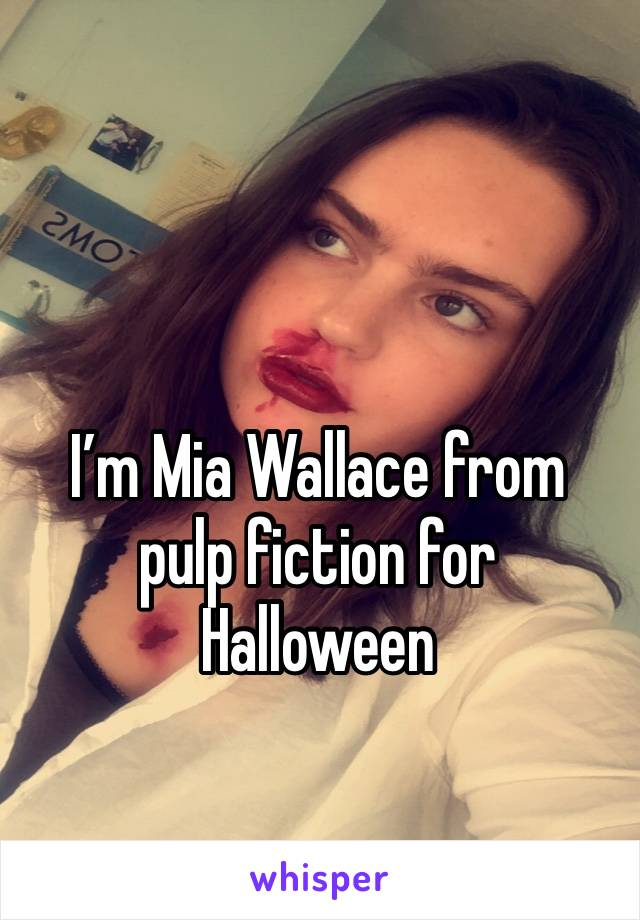 I'm Mia Wallace from pulp fiction for Halloween