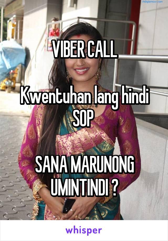 VIBER CALL  Kwentuhan lang hindi SOP   SANA MARUNONG UMINTINDI 🙄