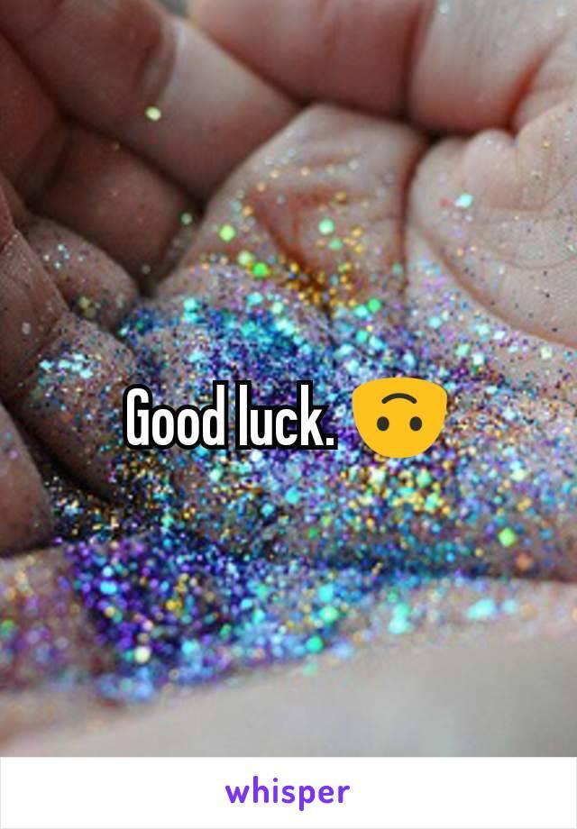 Good luck. 🙃