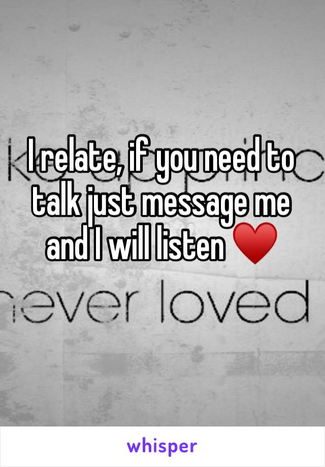 I relate, if you need to talk just message me and I will listen ♥️